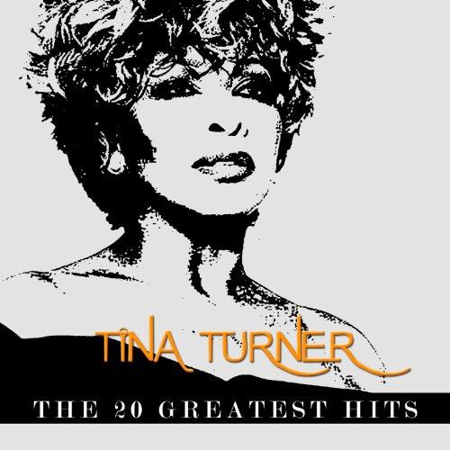 Tina Turner - The 20 Greatest Hits