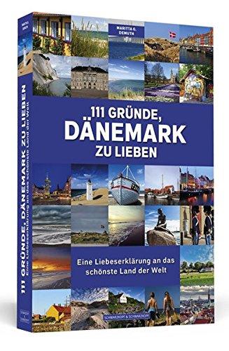 111 Gründe Dänemark zu lieben