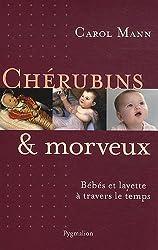 Chérubins et morveux : Bébés et layette à travers le temps