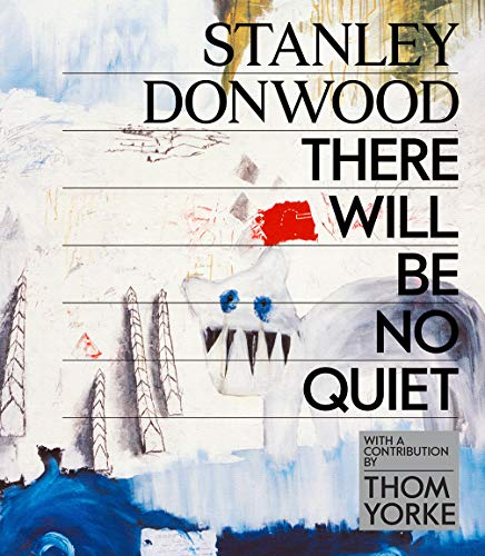 Stanley Donwood: There Will Be No Qu