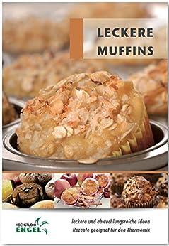 leckere muffins rezepte geeignet f r den thermomix ebook marion m hrlein yilmaz. Black Bedroom Furniture Sets. Home Design Ideas