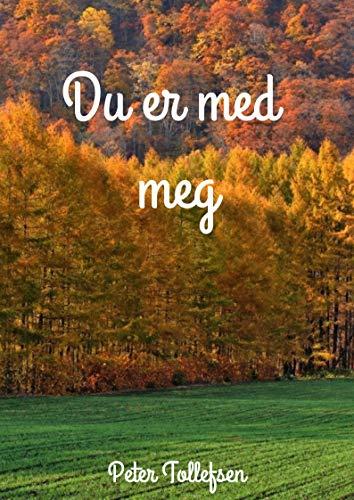 Du er med meg (norwegian edition)