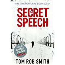 The Secret Speech (Child 44 Trilogy 2) by Tom Rob Smith (2011-07-07)