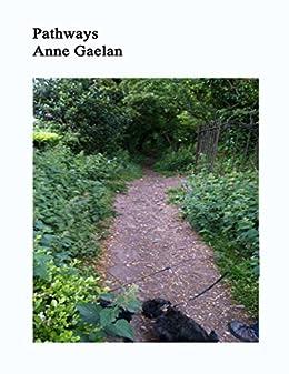 Pathways by [Gaelan, Anne]