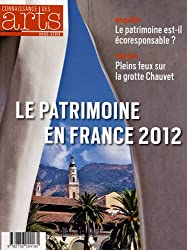Connaissance des Arts, Hors-série N° 544 : Le patrimoine en France 2012