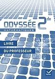 Odyssée Mathématiques 2de édition 2010 - Livre du professeur - Programme 2009