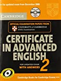 Cambridge Certificate in Advanced English 2 for updated exam Self-study Pack: Official Examination Papers from Cambridge ESOL: No. 2 (CAE Practice Tests)
