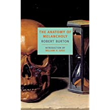 The Anatomy Of Melancholy (NYRB Classics)