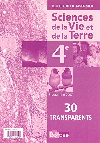 TRANSPARENTS SVT 4E 2007 par CLAUDE LIZEAUX, RAYMOND TAVERNIER