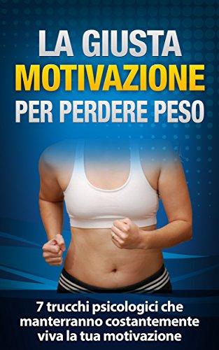 trucchi per perdere peso senza diete o esercizi
