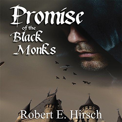 promise-of-the-black-monks