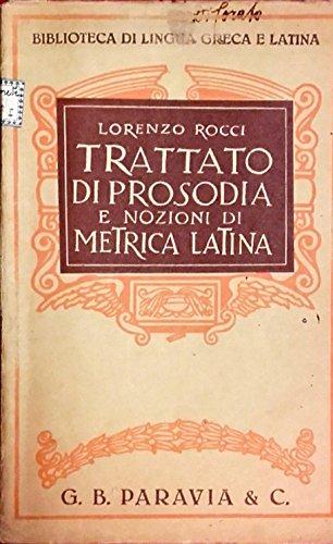 Trattato di prosodia e nozioni di metrica latina