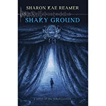 [ Shaky Ground: A Novel of the Schattenreich Reamer, Sharon Kae ( Author ) ] { Paperback } 2013