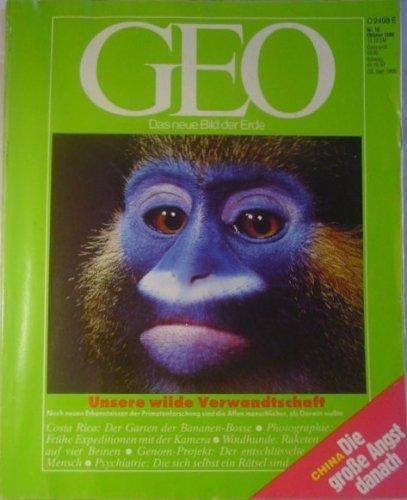 GEO Nr. 10 - Oktober 1989, Unsere wilde Verwandtschaft, Costa Rica, Photographie, Wildhunde, Genom-Projekt, Psychiatrie, China die gr0ße Angst danach