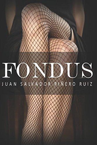 FONDUS por Juan Salvador Piñero Ruiz