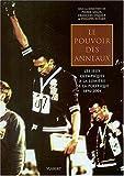 Le pouvoir des anneaux - Les Jeux Olympiques à la lumière de la politique 1896-2004