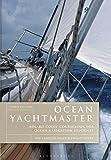 Ocean Yachtmaster: Adlard Coles Coursebook for Ocean Navigation Students