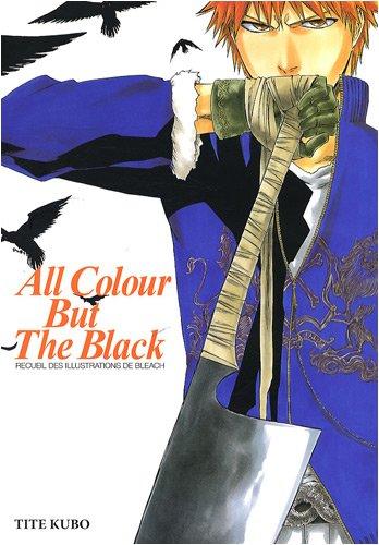 Bleach - All colour but the black par TITE Kubo