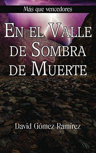 En el Valle de Sombra de Muerte (Más que vencedores)