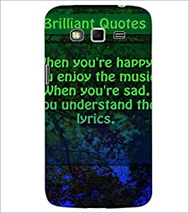 PrintDhaba Quote D-2872 Back Case Cover for SAMSUNG GALAXY GRAND 2 (Multi-Coloured)