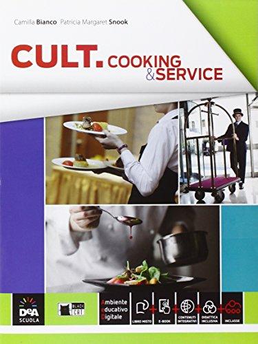 Cult cooking & service. Per le Scuole superiori. Con e-book. Con espansione online