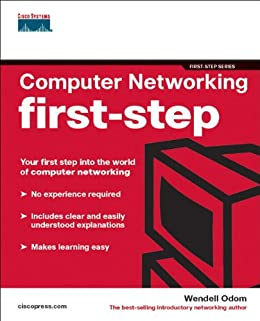 Computer Networking First-Step: Your First-step into the World of Computer Networking von [Odom, Wendell]