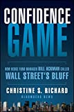 Confidence Game: How Hedge Fund Manager Bill Ackman Called Wall Street's Bluff (Bloomberg Book 158) (English Edition)