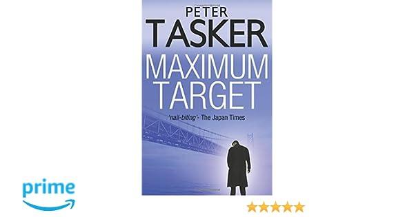 Maximum Target: Amazon co uk: Peter Tasker: 9781539888970: Books