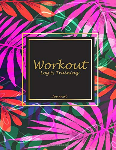 Workout Log & Training Journal: Night Flowers Book, 2019 Weekly Meal And Workout Planner and Grocery list 8.5