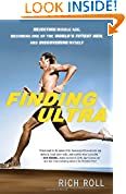 #2: Finding Ultra: Rejecting Middle Age, Becoming One of the World's Fittest Men, and Discovering Myself