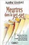 Image de Meurtres dans la jet-set : Gucci - Versae - Safra - Su-Zie Mostberger - Francesca Agusta et les autres