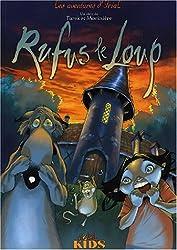 Les Aventures d'Irial, tome 2 : Rufus le loup