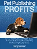 Are you ready to cash in on my personal formula for pet industry wealth creation?Do you want to earn a comfortable living without the hassle of a 9 to 5 job?Are you excited by the idea that How Much You Make with this Is Entirely Up To You?Do you wan...