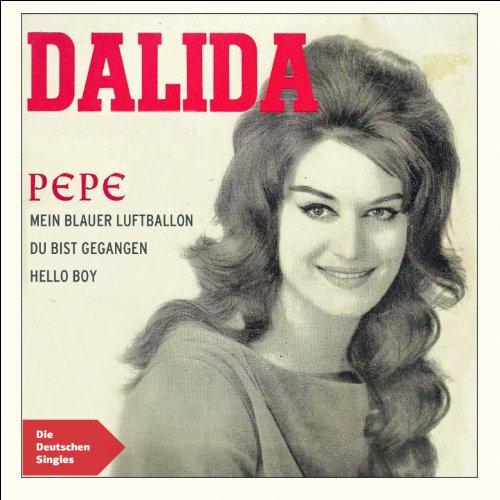 Pepe (feat. Orchester Raymond Lefevre, Eddie Barclay, Berlipp's Band Und Die Boys Und Girls) [Die deutschen Singles] - Barclay Single