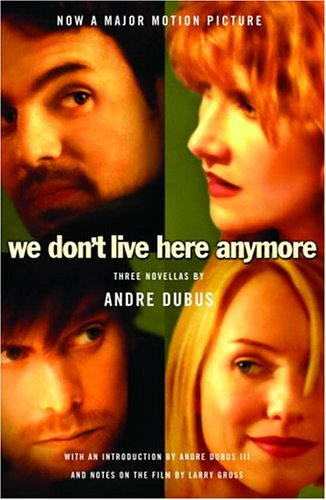 We Don't Live Here Anymore: Three Novellas