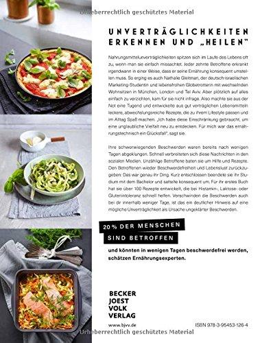 Happy Healthy Food - Das Kochbuch bei Histaminintoleranz. Histaminfrei, glutenfrei, laktosefrei kochen (Nahrungsmittelintoleranz, Nahrungsmittelunverträglichkeit, Gesund-Kochbücher BJVV)