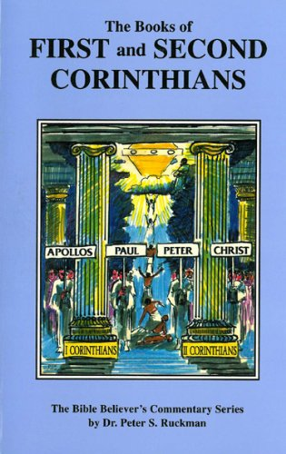 1 - 2 Corinthians Commentary (The Bible Believer's Commentary Series) (English Edition)