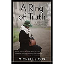 A Ring of Truth: A Henrietta and Inspector Howard Novel