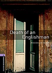 Oxford Bookworms Library: 9. Schuljahr, Stufe 2 - Death of an Englishman: Reader