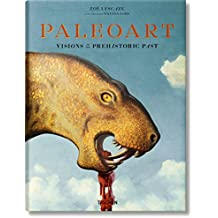 Paleoart. Visions of the Prehistoric Past 1830–1980