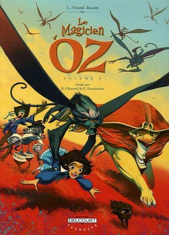 Le Magicien d'Oz, Tome 3 :