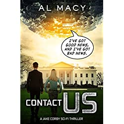 Contact Us: A Jake Corby Sci-Fi Thriller (Jake Corby Series Book 1) (English Edition)