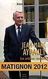 Jean-Marc Ayrault : Une ambition raisonnée