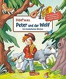 Hör mal: Peter und der Wolf: Ein musikalisches Märchen