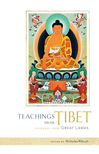 Teachings from Tibet: Guidance from Great Lamas