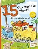 Scarica Libro Il treno degli animali Una storia in 15 minuti (PDF,EPUB,MOBI) Online Italiano Gratis