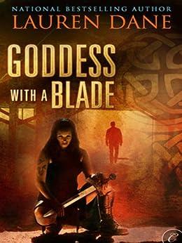 Goddess With a Blade von [Dane, Lauren]