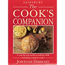 The Cook's Companion: A step-by-step guide to cooking skills including original recipes
