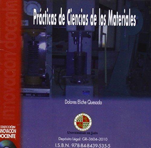 Prácticas de Ciencias de los Materiales (CD Innovación Docente) por Dolores Eliche Quesada