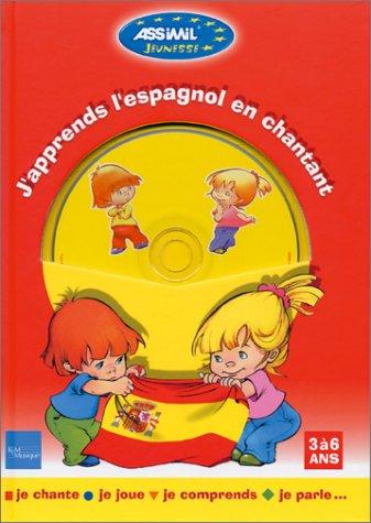 J'apprends l'espagnol en chantant (1 livre + 1 CD audio)